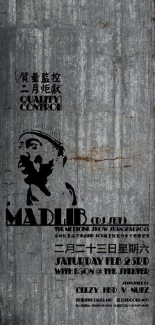 MADLIB – THE MEDICINE SHOW SHANGHAI 2013