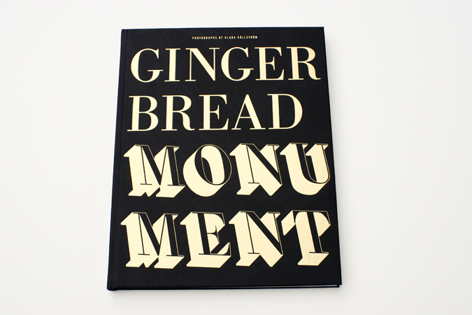 GINGERBREAD MONUMENT