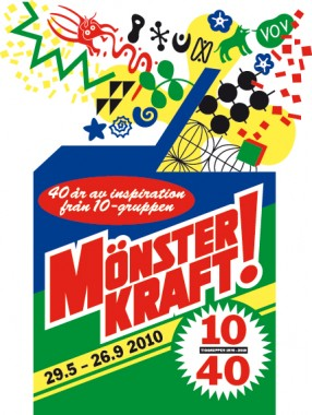 MÖNSTERKRAFT! 40 YEARS OF INSPIRATION FROM 10-DESIGNERS.