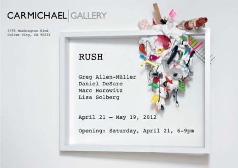 "A GROUP EXHIBITION ""RUSH"""