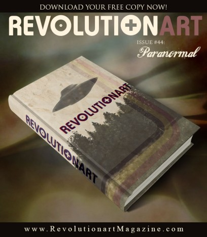"REVOLUTIONART MAGAZINE ""#44 PARANORMAL"""