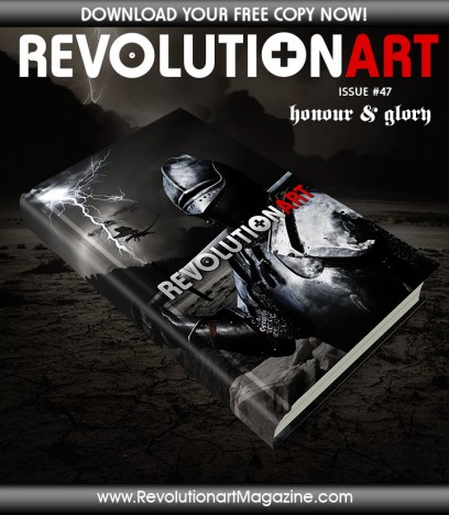 "REVOLUTIONART MAGAZINE ""#47 HONOR & GLORY"""