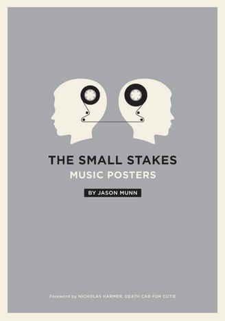 THE SMALL STAKES – MUSIC POSTERS BY JASON MUNN