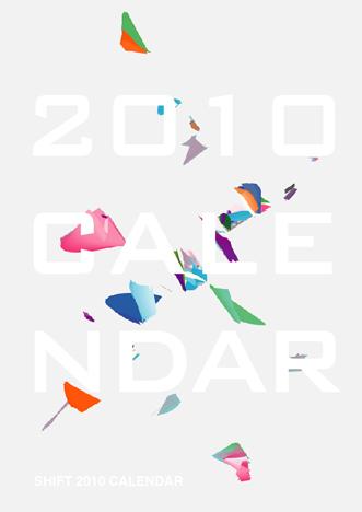 Shift 2010 Calendar