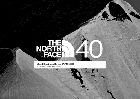 THE NORTH FACE 40TH ANNIVERSARY「MIXED EMOTIONS, ON THE EARTH 2009」