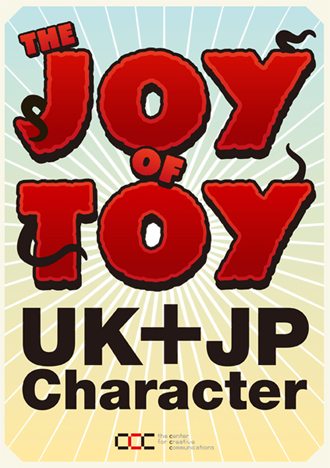 THE JOY OF TOY―UK/JP CHARACTER WORLD