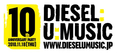 DIESEL:U:MUSIC 10TH ANNIVERSARY PARTY