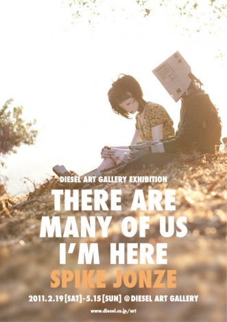 "SPIKE JONZE ""THERE ARE MANY OF US – I'M HERE"""