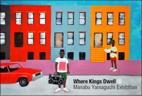 WHERE KINGS DWELLMANABU YAMAGUCHI EXHIBITION