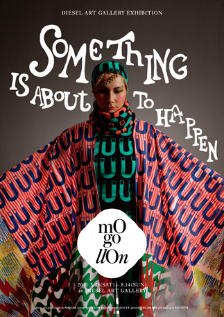 MOGOLLON「SOMETHING IS ABOUT TO HAPPEN」展