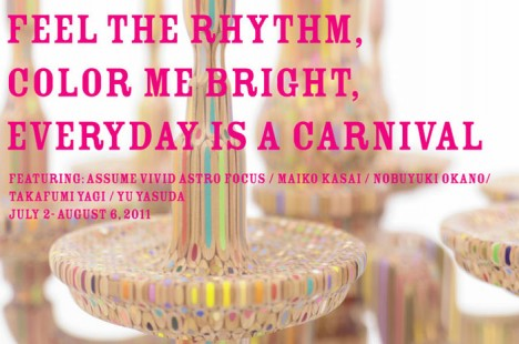 FEEL THE RHYTHM, COLOR ME BRIGHT, EVERYDAY IS A CARNIVAL
