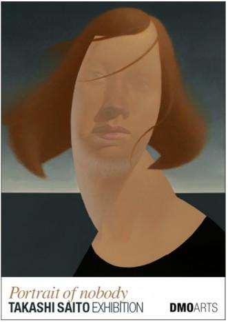 """TAKASHI SAITO """"PORTRAIT OF NOBODY"""""""