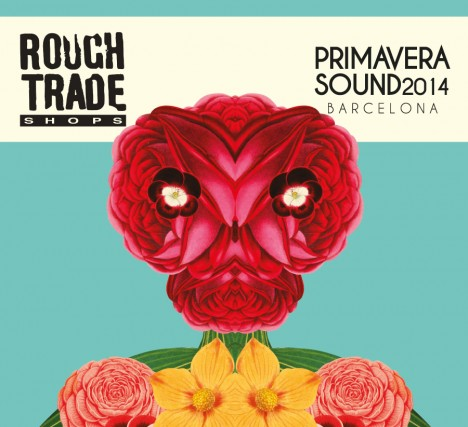 ROUGH TRADE SHOPS PRIMAVERA SOUND 2014