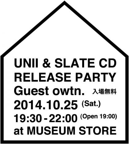 UNII & SLATE PARTY