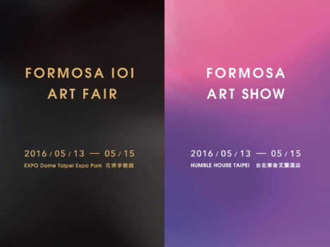 """FORMOSA 101 ART FAIR"" & ""FORMOSA ART SHOW"""