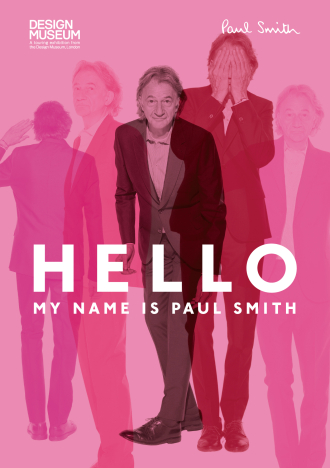 "main visual of Paul Smith exhibition ""Hello, My Name Is Paul Smith"" 2016"