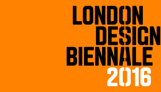 LONDON DESIGN BIENNALE 2016